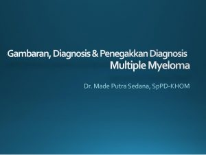Gambaran Diagnosis & Penegakan Diagnosis MM